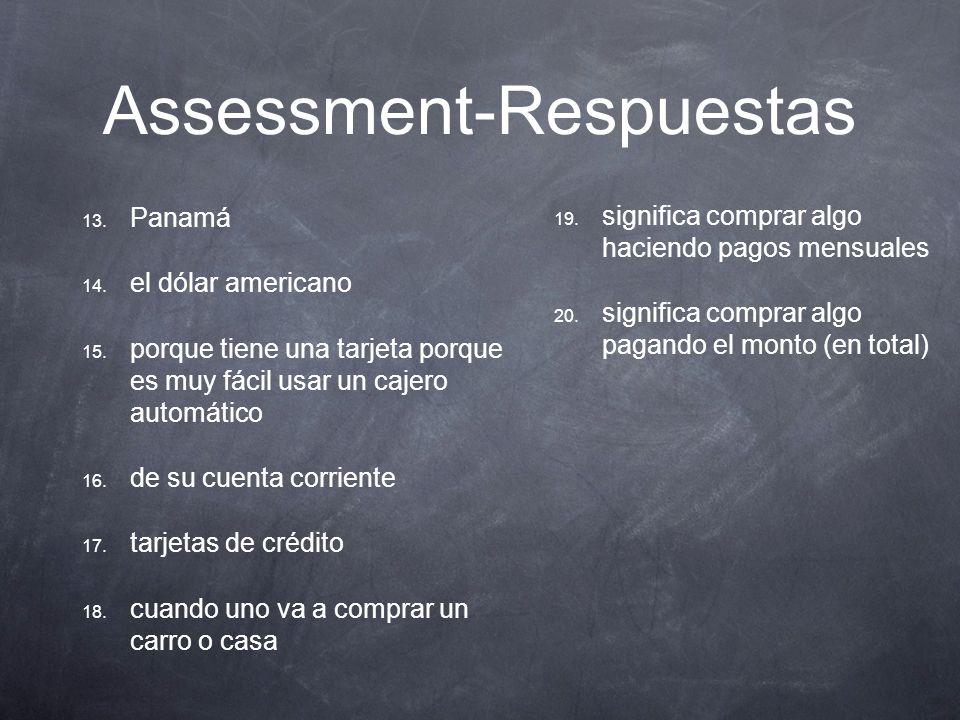 Assessment-Respuestas 1. cuenta corriente 2. saldo 3.