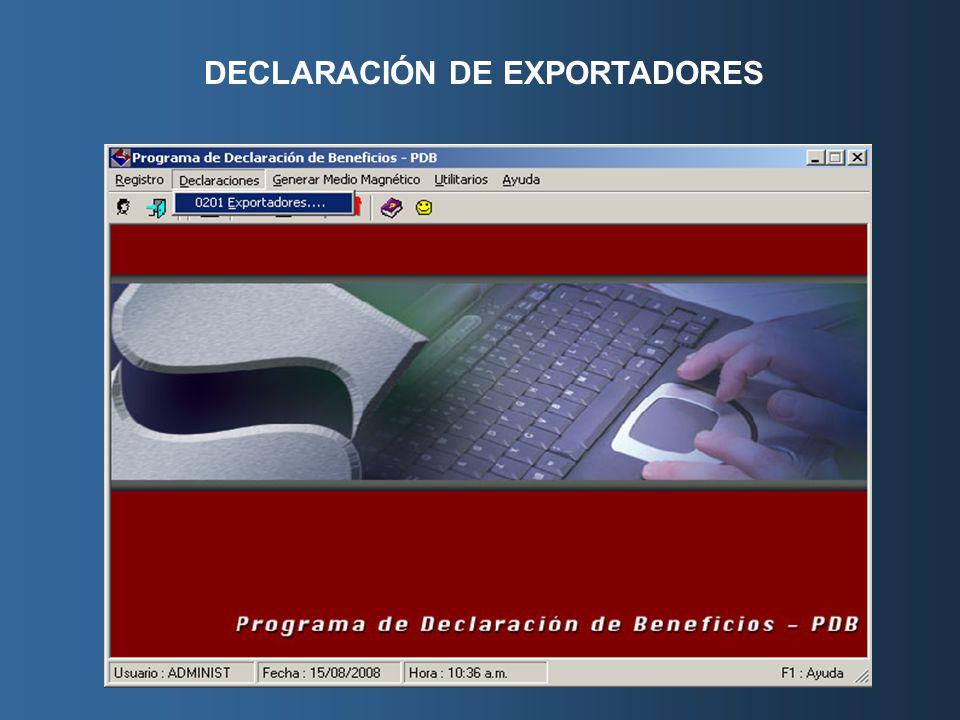 DECLARACIÓN DE EXPORTADORES