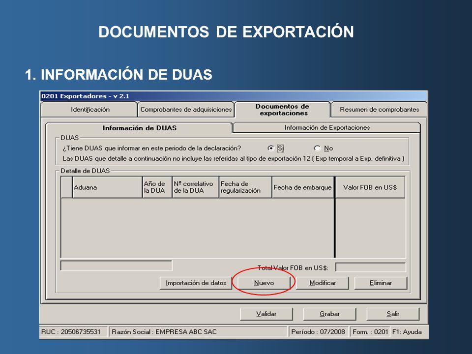 DOCUMENTOS DE EXPORTACIÓN 1. INFORMACIÓN DE DUAS