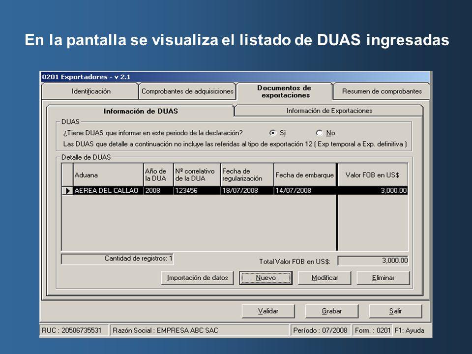 En la pantalla se visualiza el listado de DUAS ingresadas