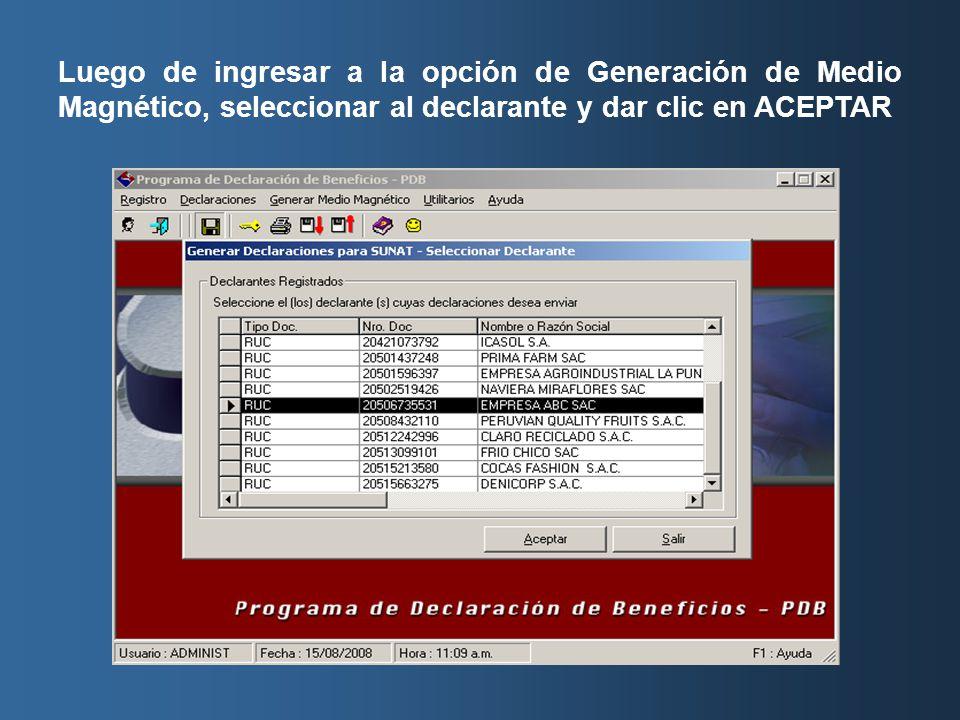 Luego de ingresar a la opción de Generación de Medio Magnético, seleccionar al declarante y dar clic en ACEPTAR