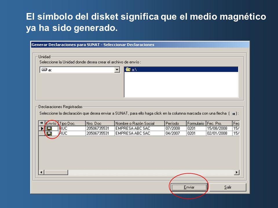 El símbolo del disket significa que el medio magnético ya ha sido generado.