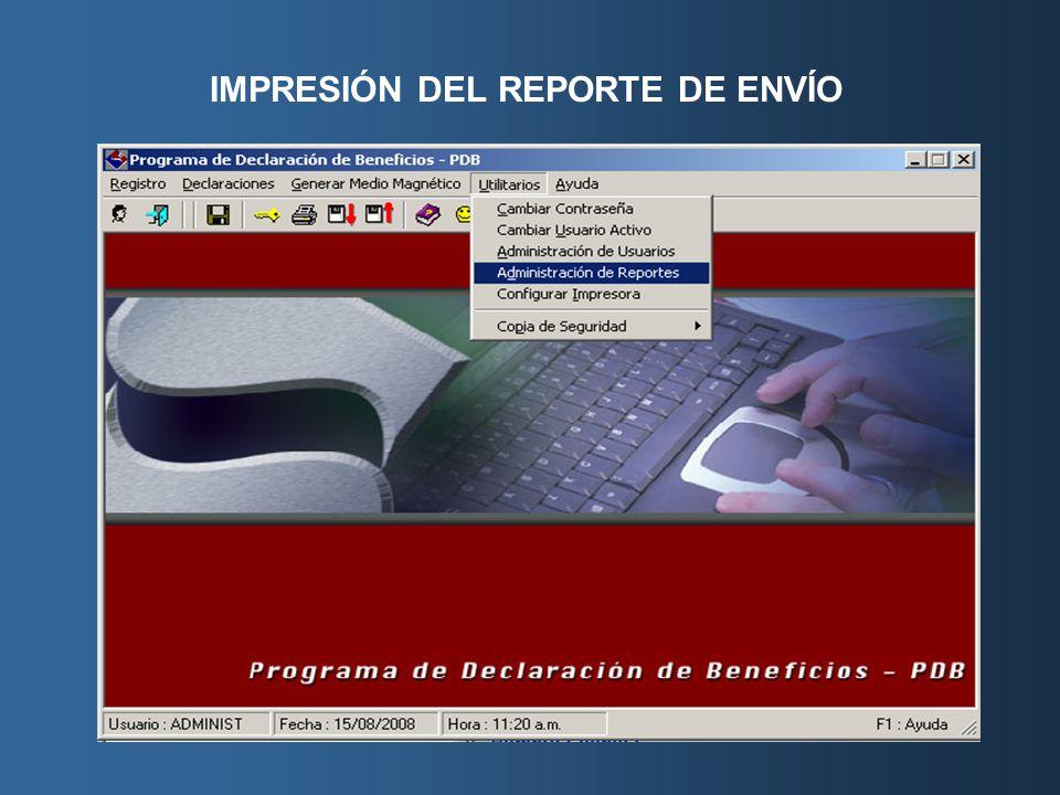 IMPRESIÓN DEL REPORTE DE ENVÍO