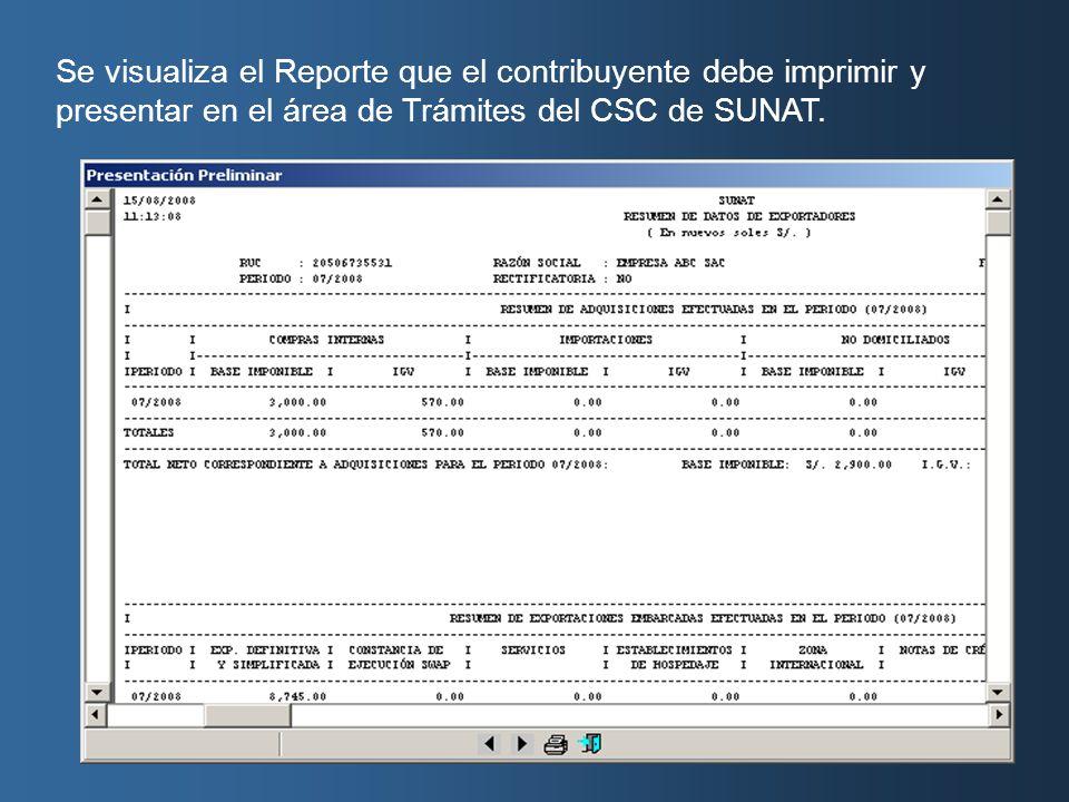 Se visualiza el Reporte que el contribuyente debe imprimir y presentar en el área de Trámites del CSC de SUNAT.