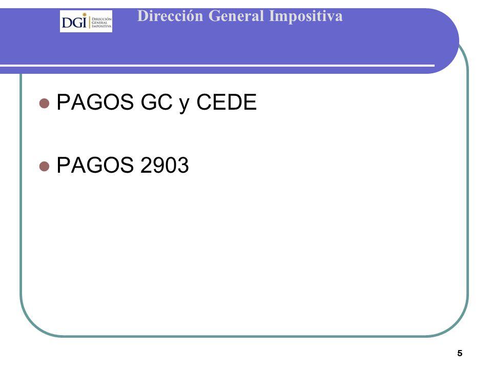 Dirección General Impositiva 5 PAGOS GC y CEDE PAGOS 2903