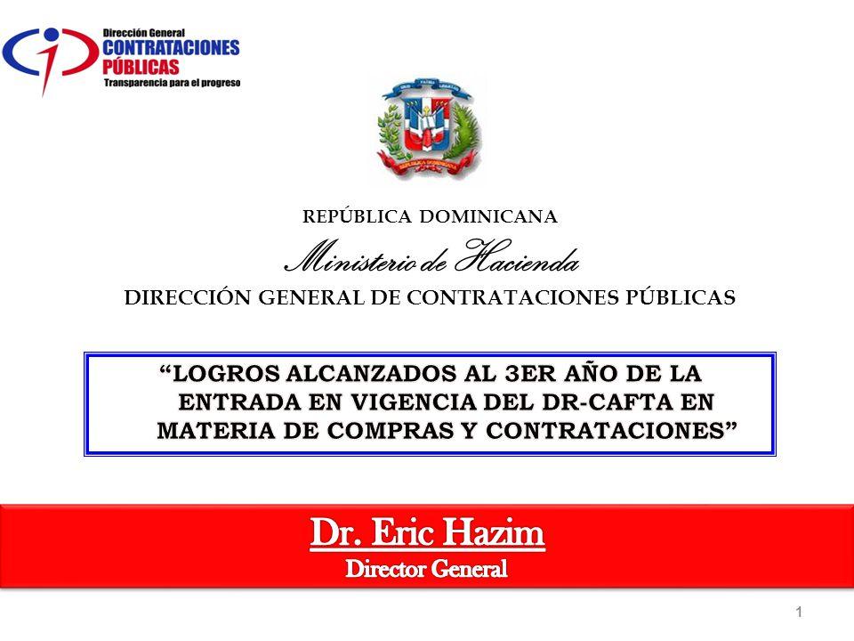 1 REPÚBLICA DOMINICANA Ministerio de Hacienda DIRECCIÓN GENERAL DE CONTRATACIONES PÚBLICAS