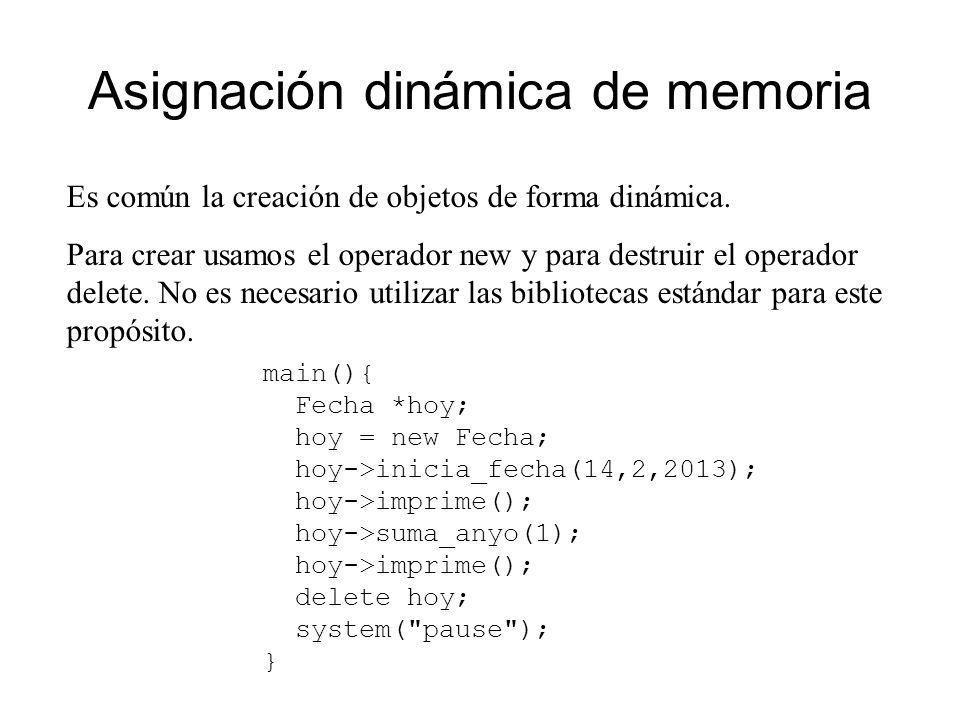 Asignación dinámica de memoria Es común la creación de objetos de forma dinámica.