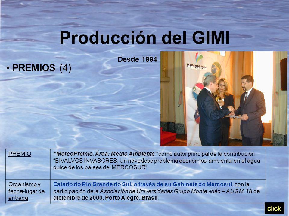 PREMIOS (4) Producción del GIMI Desde 1994 PREMIO MercoPremio.