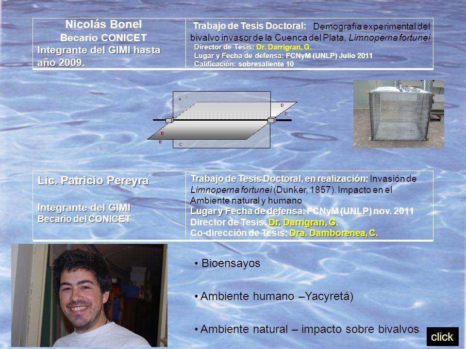 Nicolás Bonel Becario CONICET Integrante del GIMI hasta año 2009.