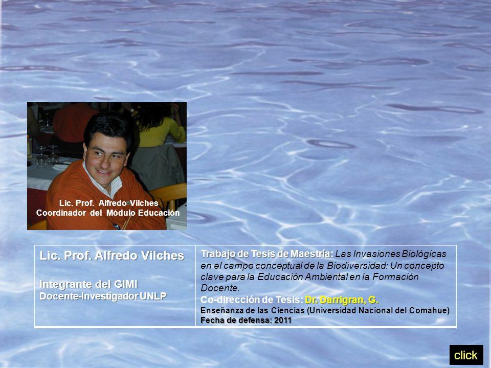 Lic. Prof. Alfredo Vilches Coordinador del Módulo Educación Lic.