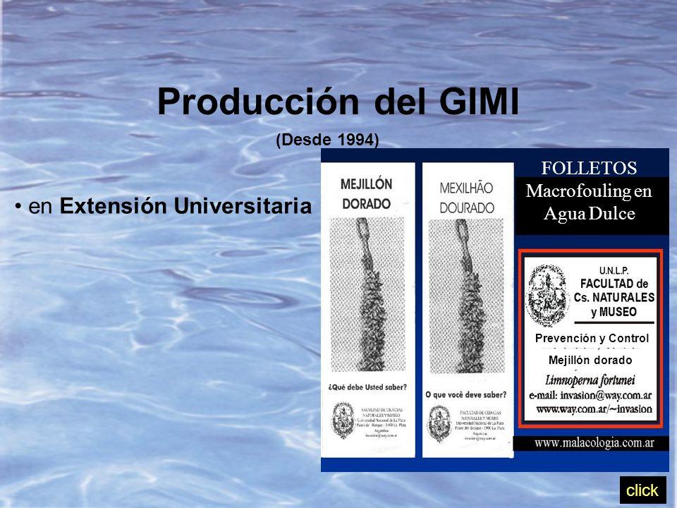 Prevención y Control Mejillón dorado FOLLETOS Macrofouling en Agua Dulce Producción del GIMI (Desde 1994) en Extensión Universitaria click