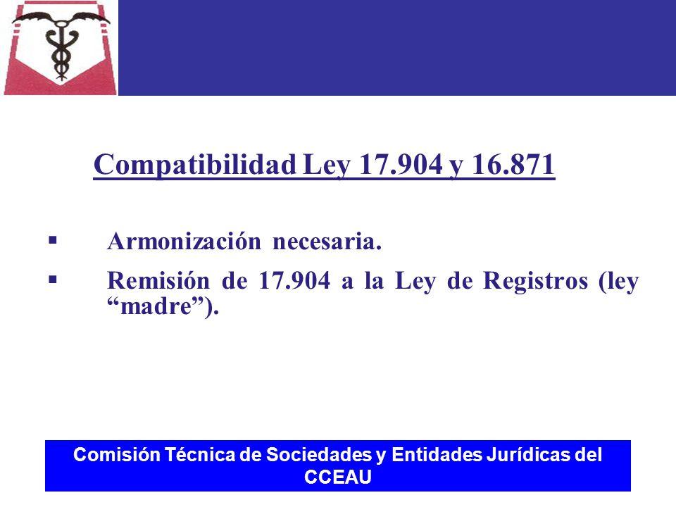 Comisión Técnica de Sociedades y Entidades Jurídicas del CCEAU  Armonización necesaria.