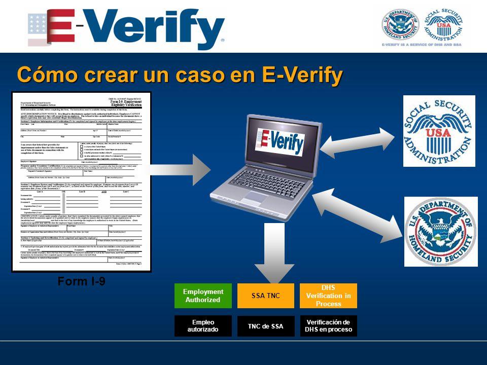 Form I-9 SSA TNC DHS Verification in Process Employment Authorized Cómo crear un caso en E-Verify Empleo autorizado TNC de SSA Verificación de DHS en proceso