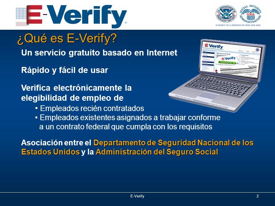 E-Verify2 ¿Qué es E-Verify.