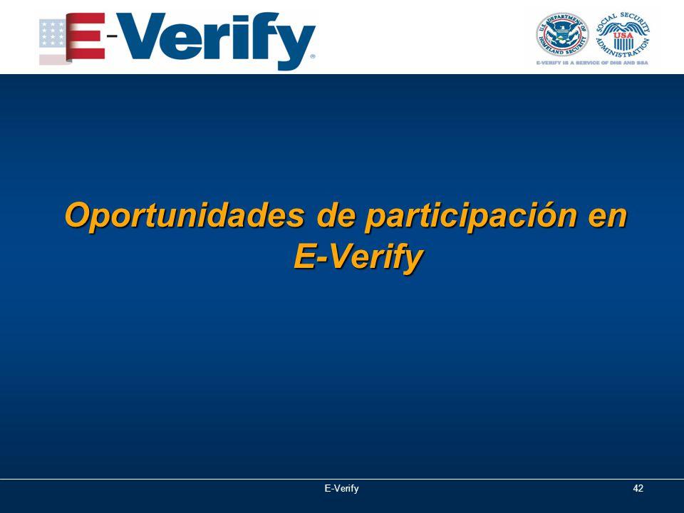 Oportunidades de participación en E ‑ Verify E-Verify42