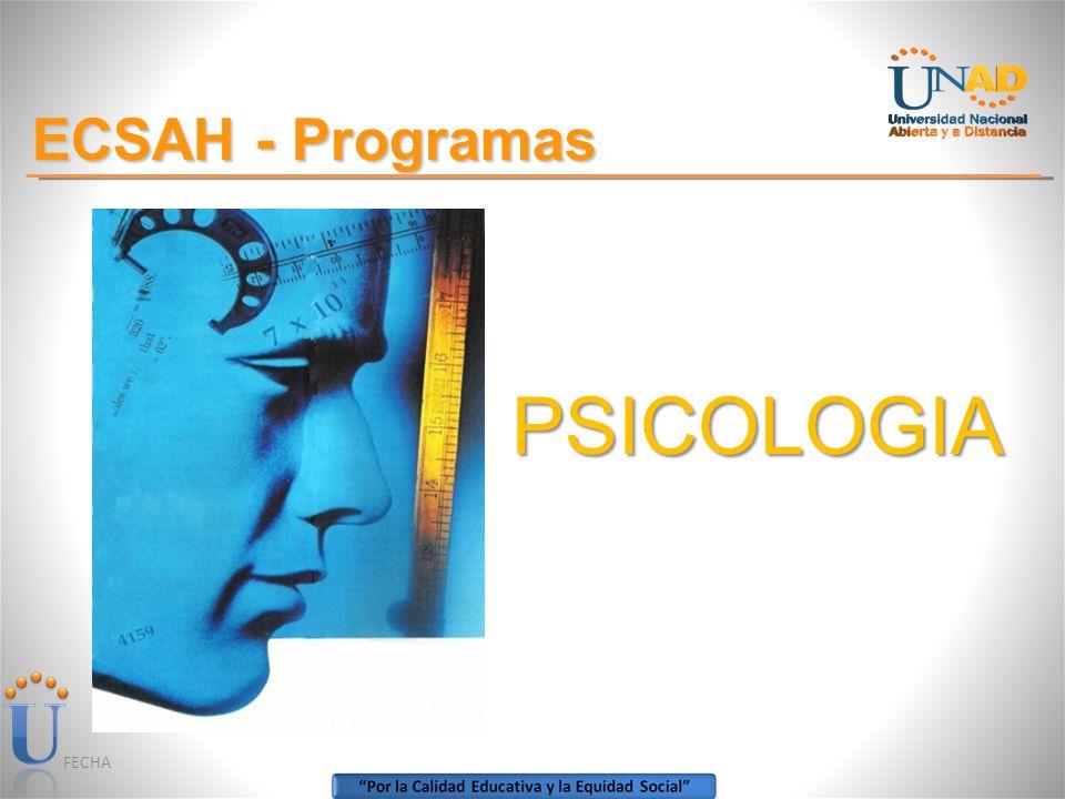 FECHA ECSAH - Programas PSICOLOGIA