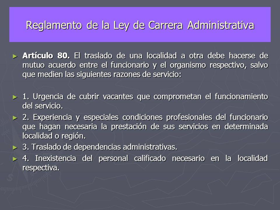 Traslado del Personal Administrativo Ley del Estatuto de la Función Pública ► Artículo 73.