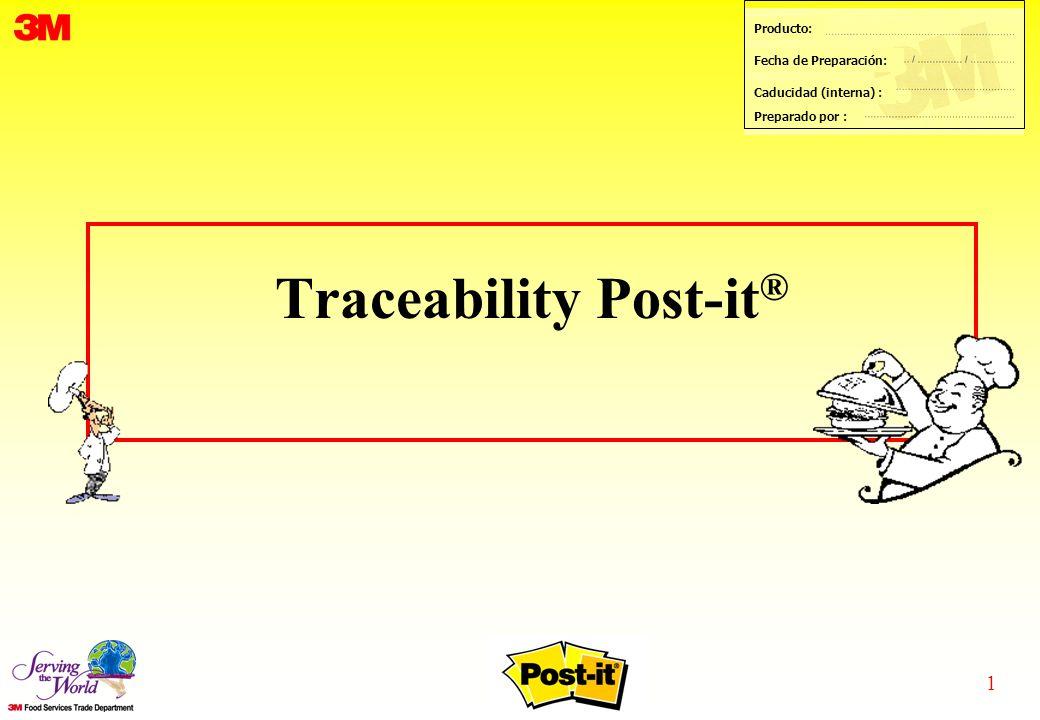 1 Producto: Fecha de Preparación: Caducidad (interna) : Preparado por : Traceability Post-it ®