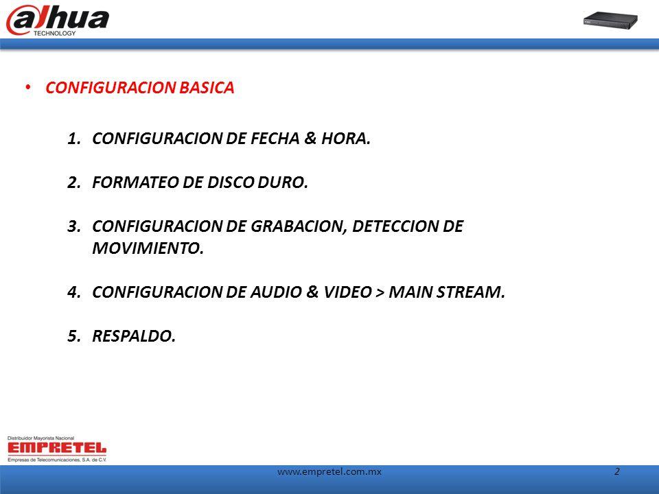 2 1.CONFIGURACION DE FECHA & HORA. 2.FORMATEO DE DISCO DURO.