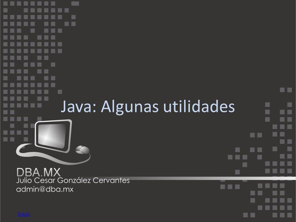 Inicio Java: Algunas utilidades