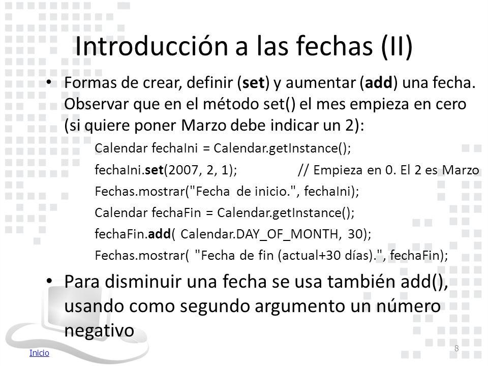 Inicio Introducción a las fechas (II) Formas de crear, definir (set) y aumentar (add) una fecha.