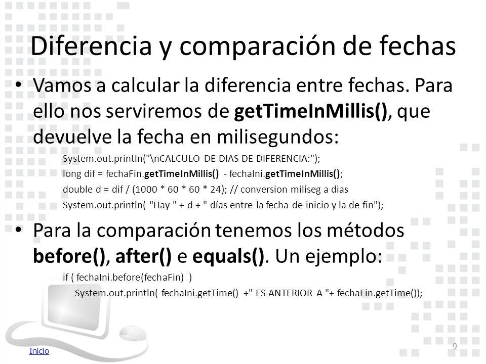 Inicio Diferencia y comparación de fechas Vamos a calcular la diferencia entre fechas.