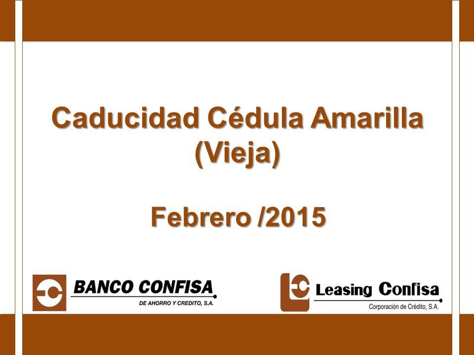 Caducidad Cédula Amarilla (Vieja) Febrero /2015