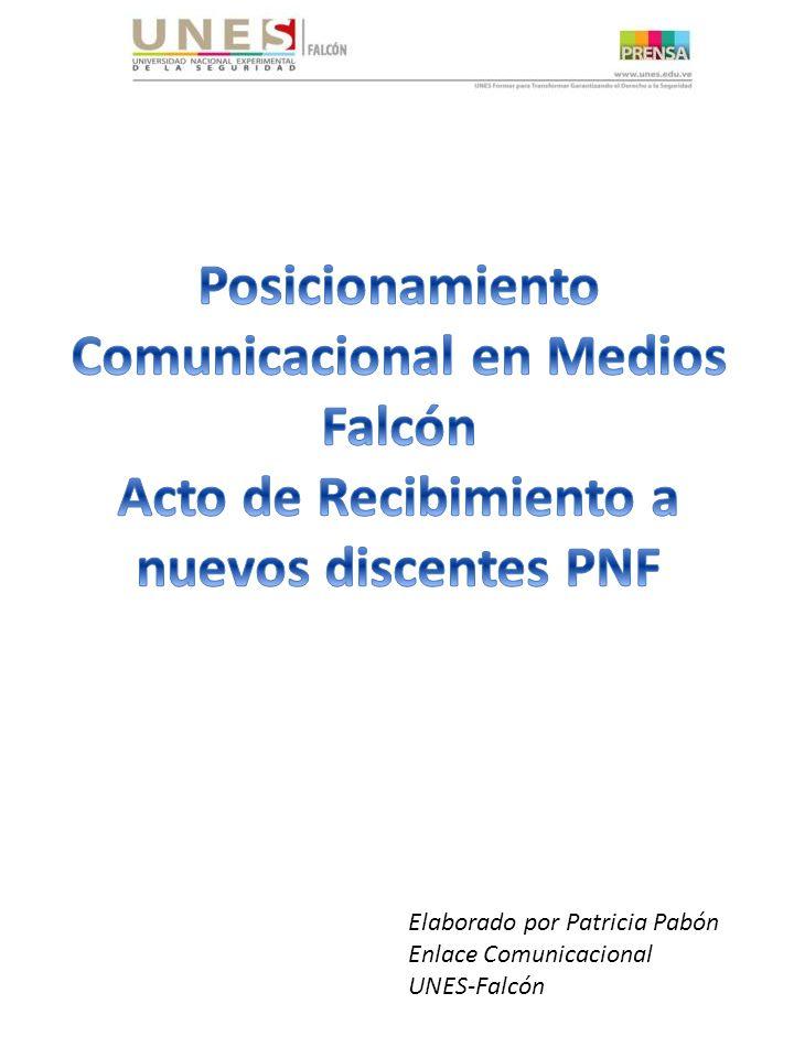 Elaborado por Patricia Pabón Enlace Comunicacional UNES-Falcón