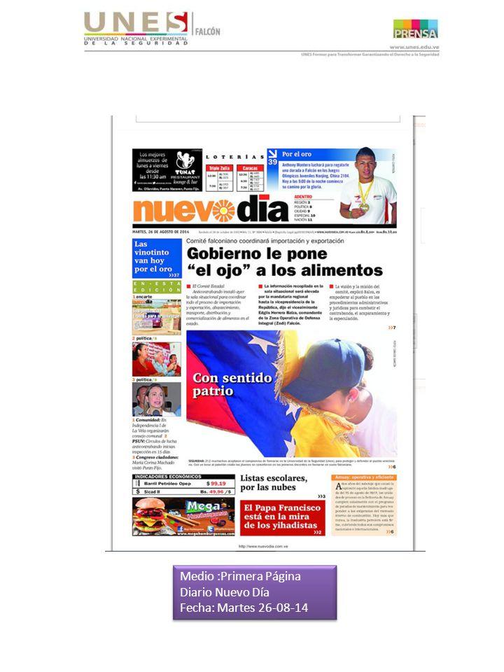 Medio :Primera Página Diario Nuevo Día Fecha: Martes 26-08-14 Medio :Primera Página Diario Nuevo Día Fecha: Martes 26-08-14