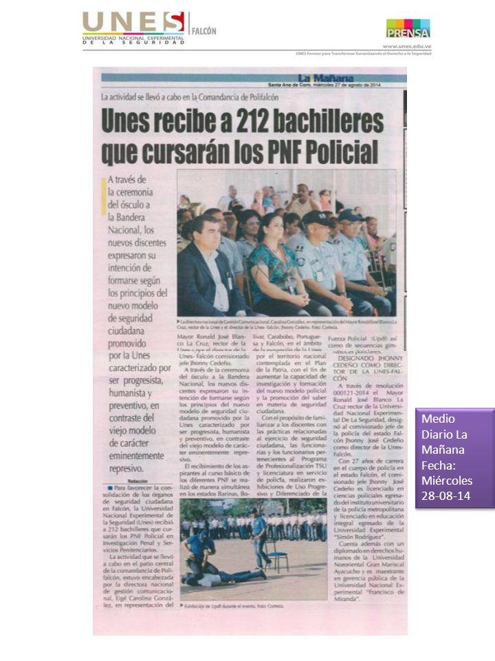 Medio Diario La Mañana Fecha: Miércoles 28-08-14 Medio Diario La Mañana Fecha: Miércoles 28-08-14