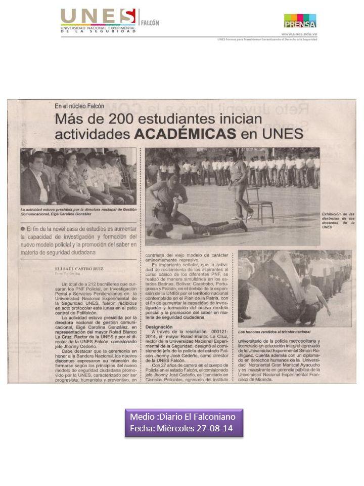 Medio :Diario El Falconiano Fecha: Miércoles 27-08-14 Medio :Diario El Falconiano Fecha: Miércoles 27-08-14