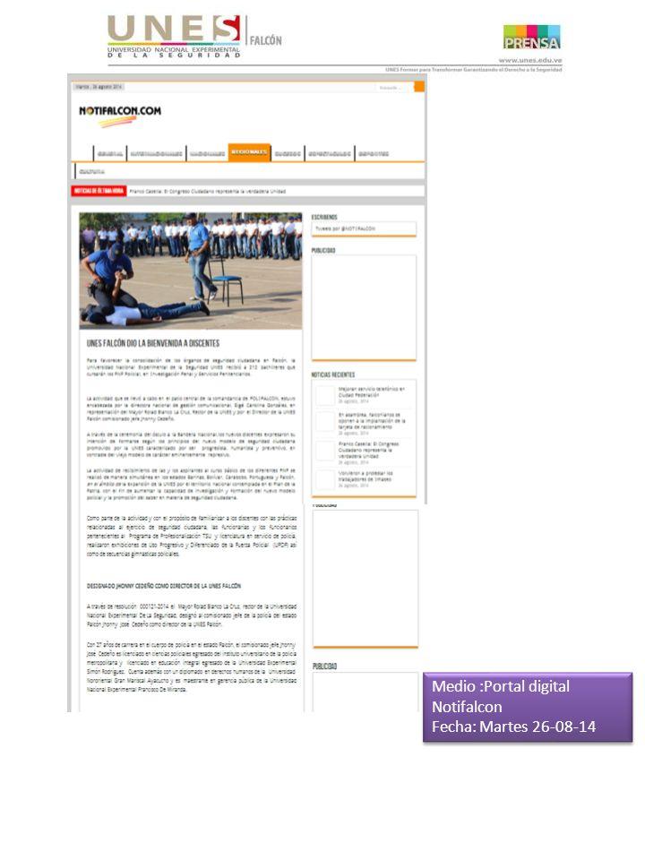 Medio :Portal digital Notifalcon Fecha: Martes 26-08-14 Medio :Portal digital Notifalcon Fecha: Martes 26-08-14