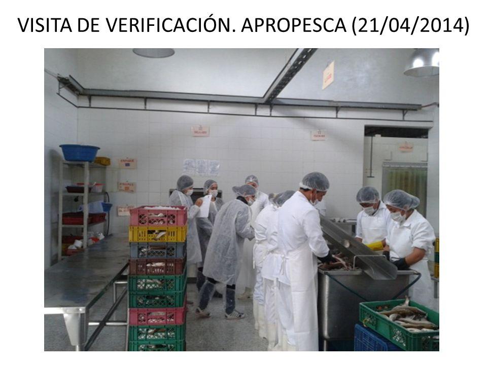 VISITA DE VERIFICACIÓN. APROPESCA (21/04/2014)