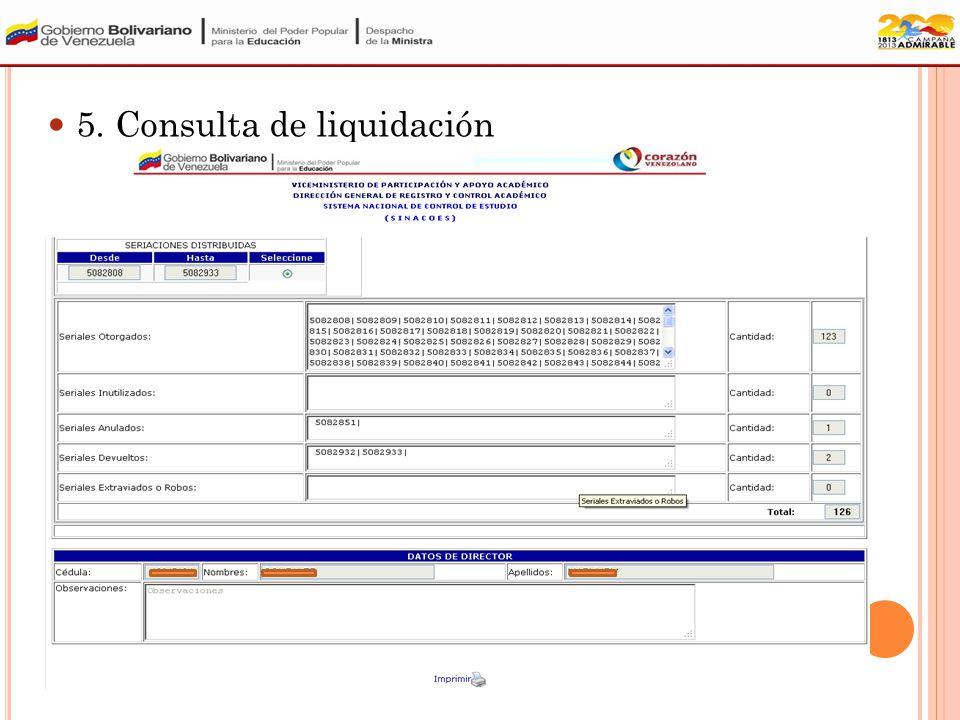 5. Consulta de Liquidación: