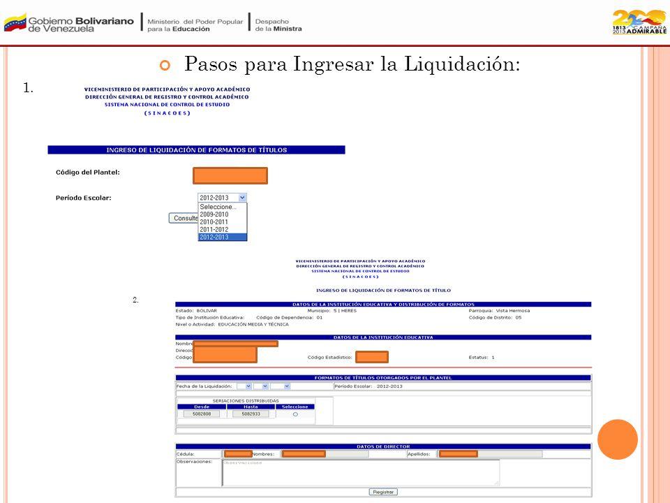 8.- Liquidación año escolar 2011-2012 9.- Movimiento Estadístico.