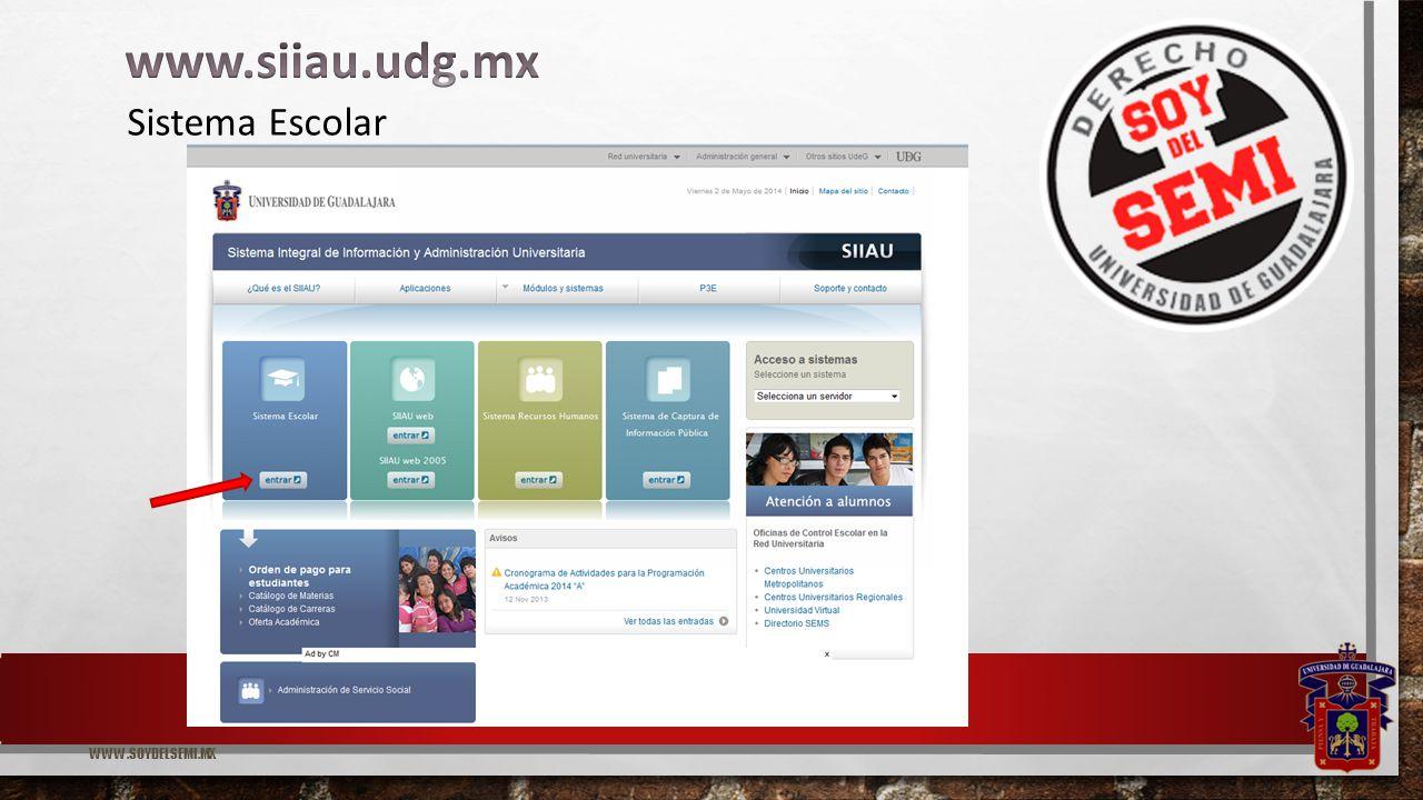 WWW.SOYDELSEMI.MX Sistema Escolar