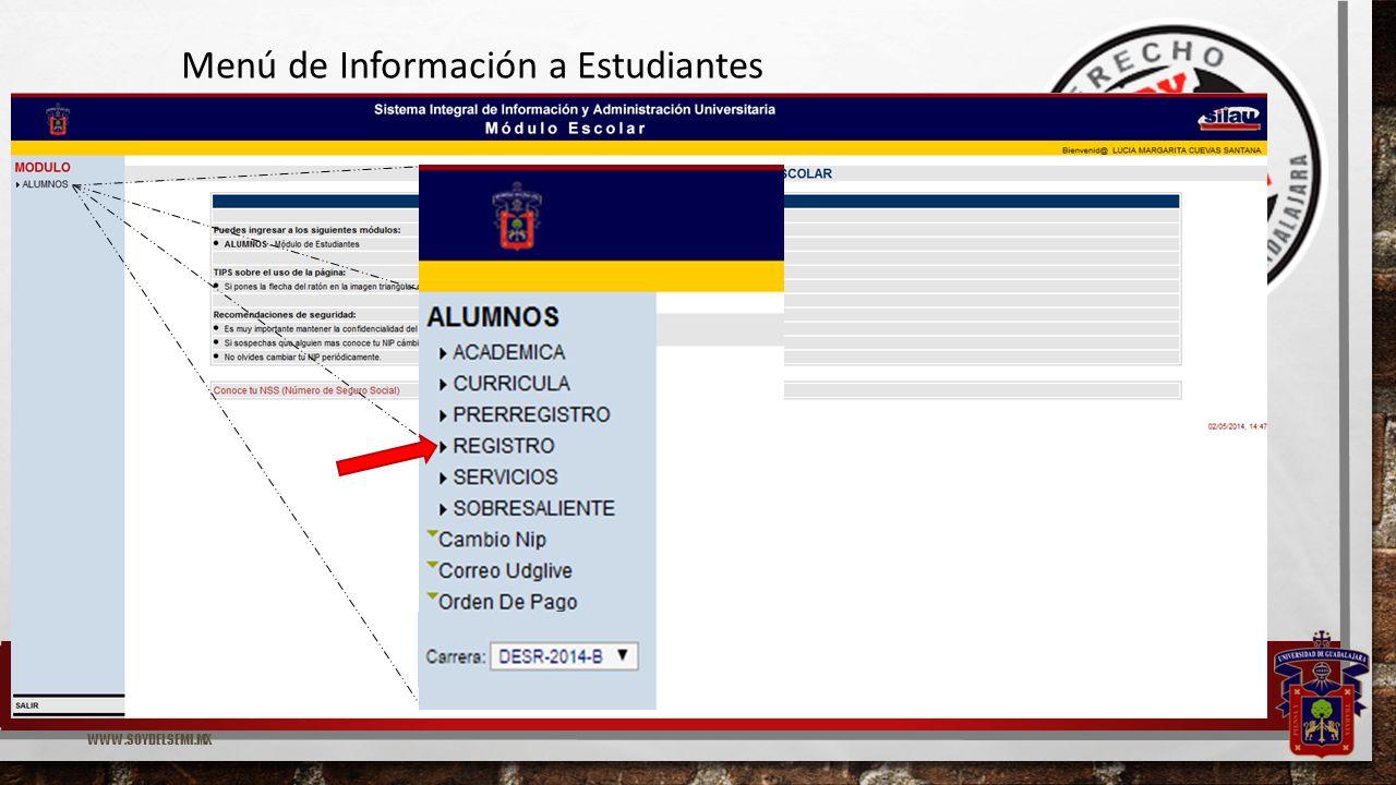 WWW.SOYDELSEMI.MX Menú de Información a Estudiantes