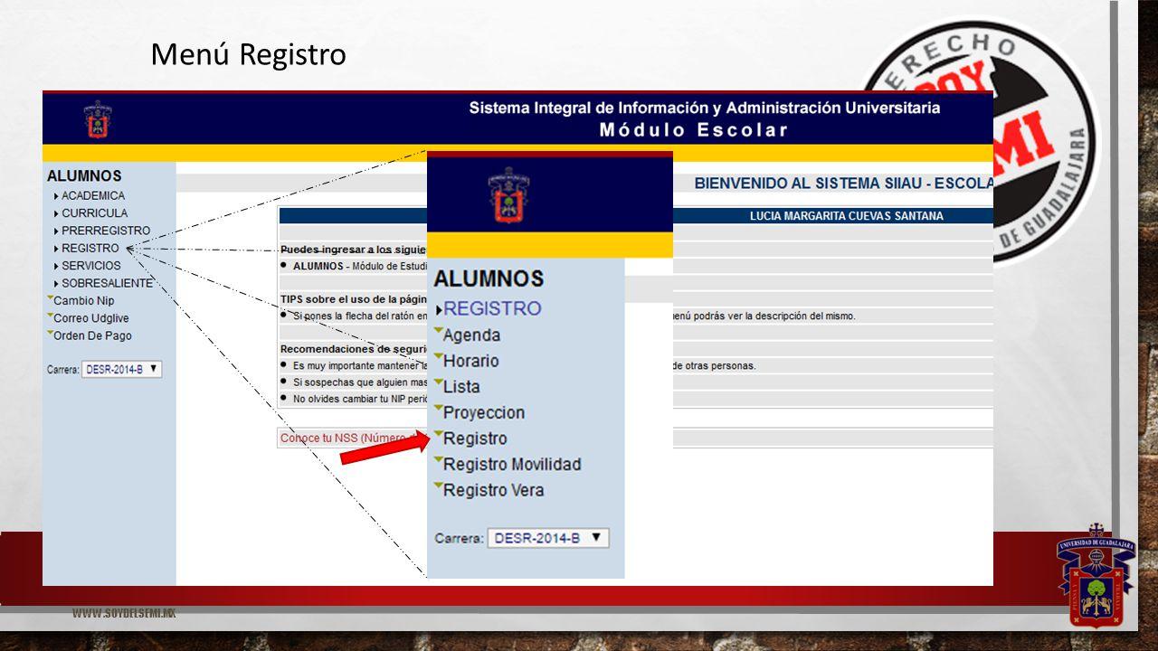 WWW.SOYDELSEMI.MX Menú Registro