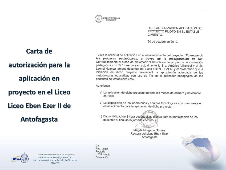 Carta de autorización para la aplicación en proyecto en el Liceo Liceo Eben Ezer II de Antofagasta