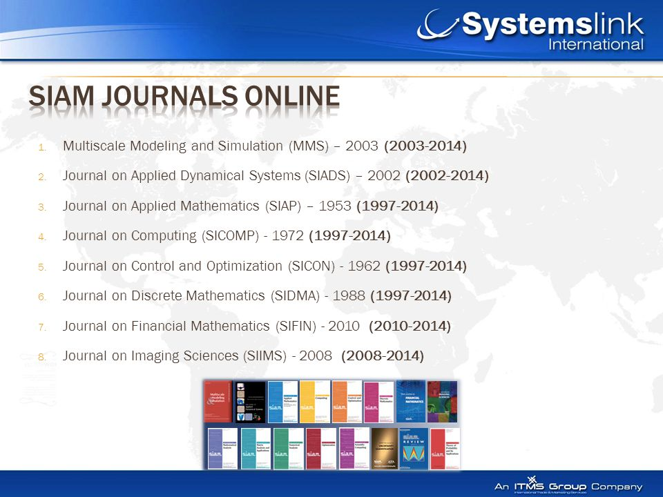 1. Multiscale Modeling and Simulation (MMS) – 2003 (2003-2014) 2.