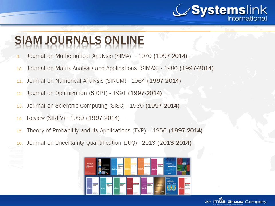 9. Journal on Mathematical Analysis (SIMA) – 1970 (1997-2014) 10.