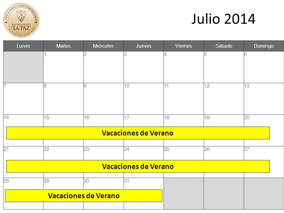 Julio 2014 LunesMartesMiércolesJuevesViernesSábadoDomingo 123456 78910111213 14151617181920 21222324252627 28293031 Vacaciones de Verano