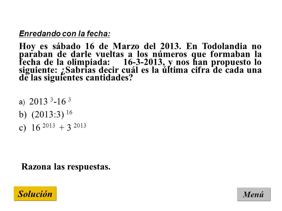 Solución Menú Enredando con la fecha: Hoy es sábado 16 de Marzo del 2013.