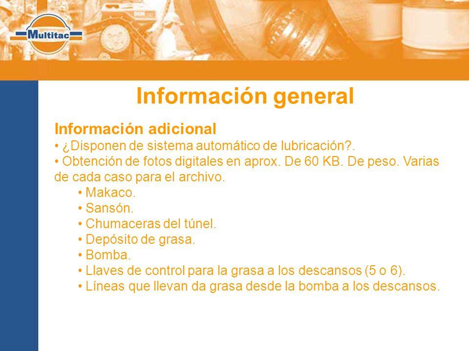 Información general Información adicional ¿Disponen de sistema automático de lubricación .