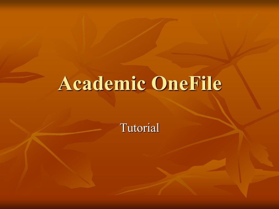 Academic OneFile Tutorial
