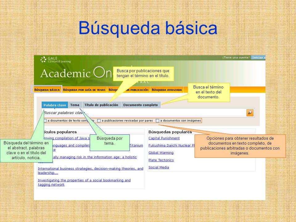 Búsqueda básica Opciones para obtener resultados de documentos en texto completo, de publicaciones arbitradas o documentos con imágenes.