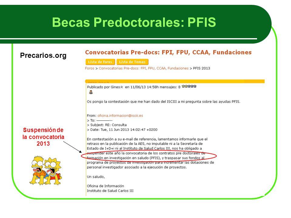 Becas Predoctorales: PFIS Precarios.org Suspensión de la convocatoria 2013