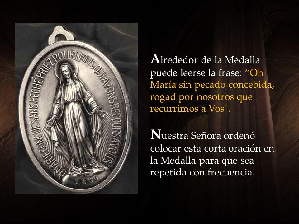 La fecha de 1830 marca el año de las apariciones de Nuestra Señora, en las cuales ella reveló la Medalla a Santa Catalina Labouré.