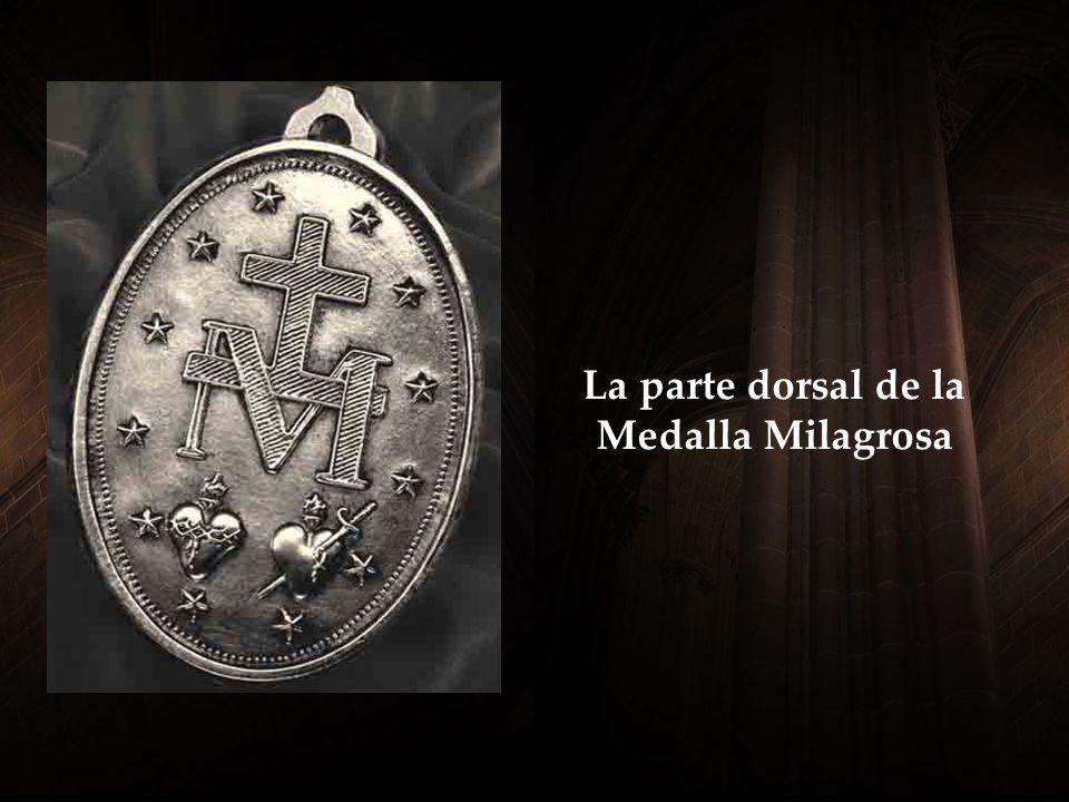 A lrededor de la Medalla puede leerse la frase: Oh María sin pecado concebida, rogad por nosotros que recurrimos a Vos .