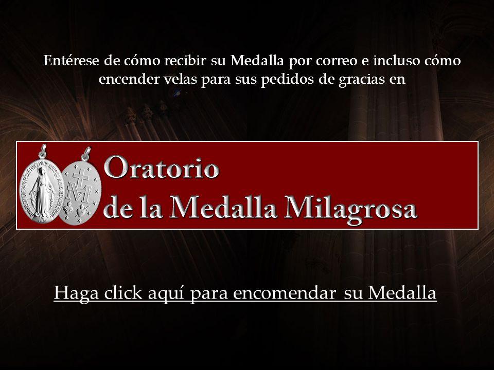 Haga click sobre una de las siguientes opciones: ¡Yo ya tengo la Medalla Milagrosa.